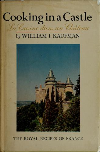 Cooking in a castle by William Irving Kaufman