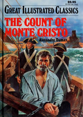 The Count of Monte Cristo (Great Illustrated Classics) by Alexandre Dumas, Mitsu Yamamoto