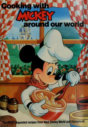 Cooking with Mickey around our world by