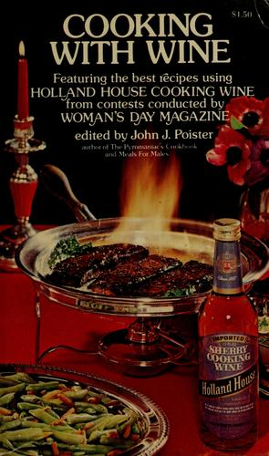 Cooking with wine by John J. Poister
