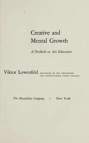 Creative and mental growth by Viktor Lowenfeld