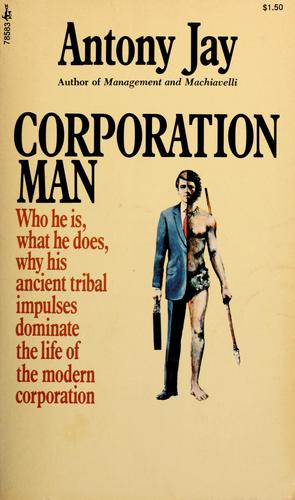 Corporation man by Antony Jay