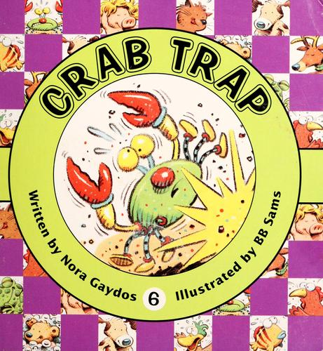 Crab trap by Nora Gaydos