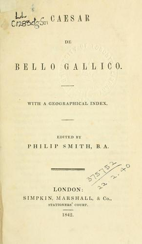 De bello Gallico by Gaius Julius Caesar