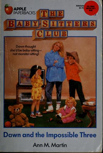 Dawn and the Impossible Three (The Baby-Sitters Club #5) by Ann M. Martin