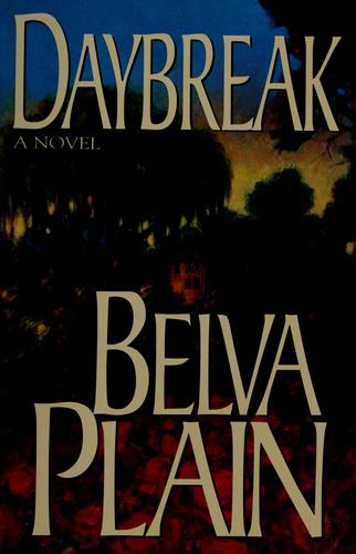 Daybreak by Plain, Belva.