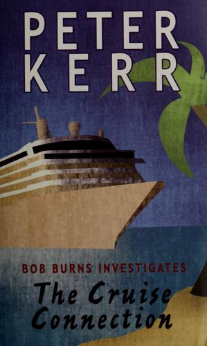 The cruise connection by Peter Kerr