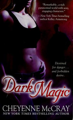Dark magic by Cheyenne McCray