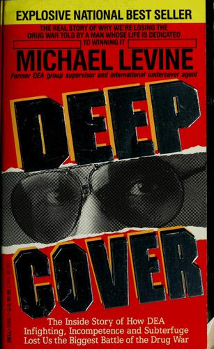 Deep cover by Michael Levine