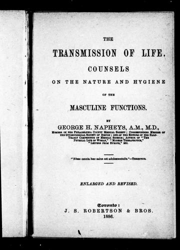 The transmission of life by George Henry Napheys