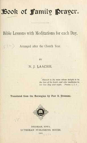 Book of family prayer by Laache, N. J. bp.