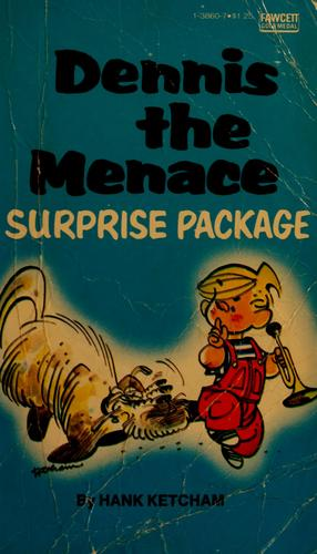 Dennis the Menace--surprise package by Hank Ketcham