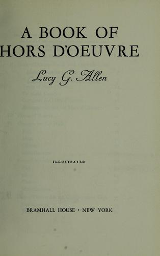 A book of hors d'oeuvre by Lucy Grace Allen