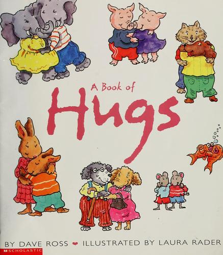 A book of hugs by Ross, Dave