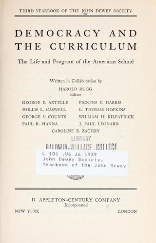 Democracy and the curriculum by Harold Ordway Rugg