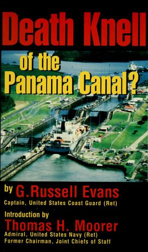 Death knell of the Panama Canal? by G. Russell Evans