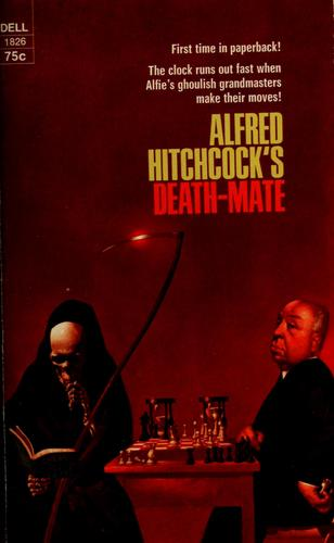 Death-mate by Alfred Hitchcock