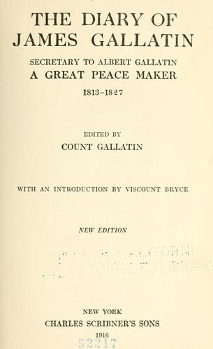 The diary of James Gallatin