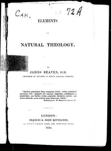 Elements of natural theology by James Beaven