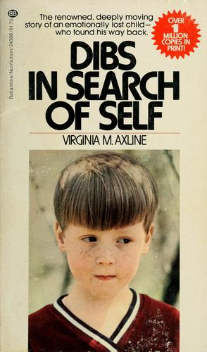 Dibs: in search of self by Virginia Mae Axline