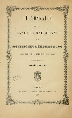 Dictionnaire de la langue Chaldêenne by Thomas Audo