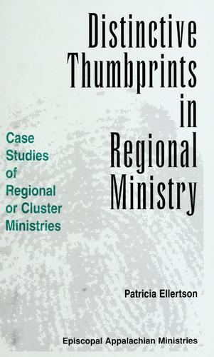 Distinctive thumbprints in regional ministry by Patricia Ellertson