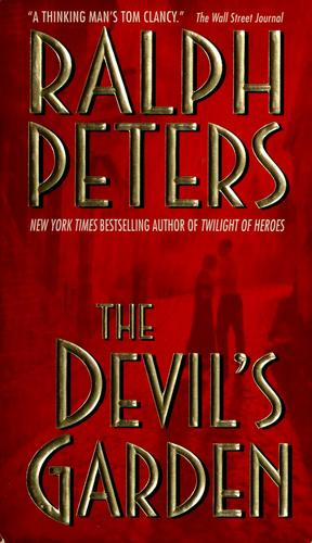 The devil's garden by Ralph Peters