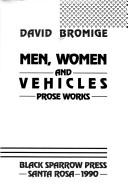 Men, women, and vehicles by David Bromige