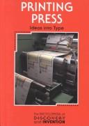 Printing press by Bradley Steffens