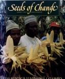 Seeds of change by edited by Herman J. Viola and Carolyn Margolis.