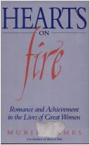 Hearts on fire by Muriel James