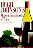 Hugh Johnson's modern encyclopedia of wine.
