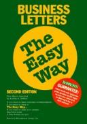 Business letters the easy way by Andrea B. Geffner