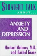 Straight talk about anxiety and depression by Mike Maloney