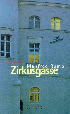 Zirkusgasse by Manfred Rumpl