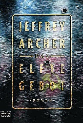 Das elfte Gebot by Jeffrey Archer
