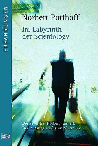 Im Labyrinth der Scientology by Norbert Potthoff