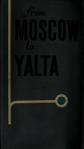 From Moscow to Yalta (guide for motorists) by Aleksandr Avdeenko