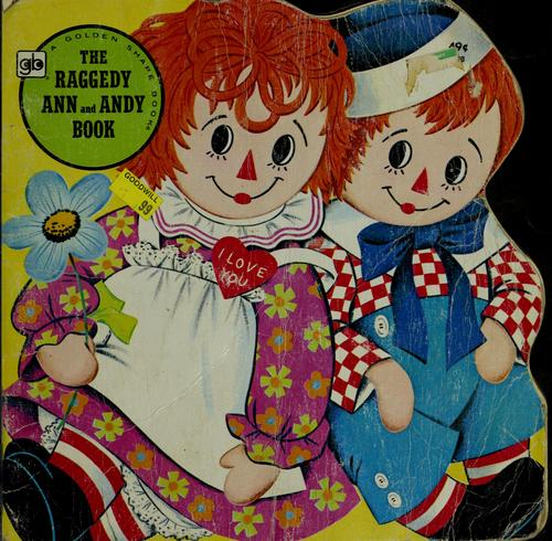 The Raggedy Ann and Andy book by Jan Sukus