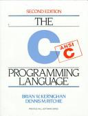 C Programming Language by Dennis M. Ritchie, Brian W. Kernighan