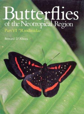 Butterflies of the Neotropical Region. Part 6: Riodinidae by