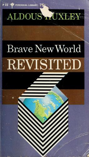Brave new world revisited.