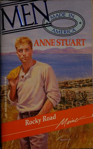 Rocky Road (Men Made in America, Maine, No 19) by Anne Stuart