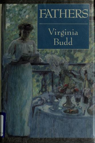 Fathers by Virginia Budd