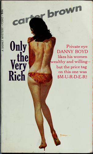 Only the very rich? by Carter Brown