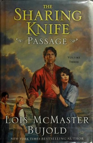 The Sharing Knife, Volume Three by Lois McMaster Bujold
