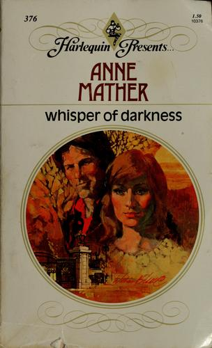 Whisper of Darkness by Anne Mather