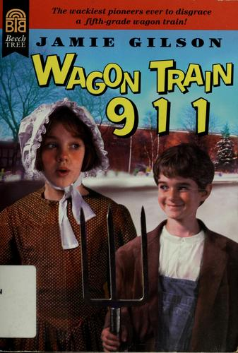 Wagon train 911 by Jamie Gilson