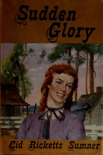 Sudden glory by Cid Ricketts Sumner