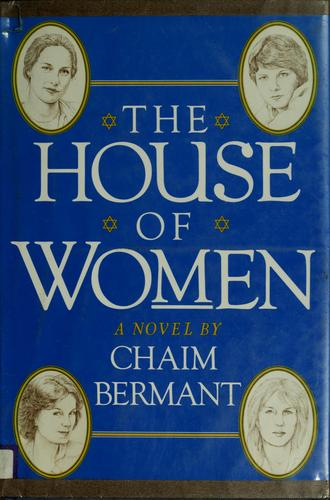 The house of women by Chaim Bermant